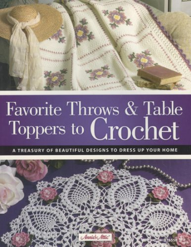 9781596351288: Favorite Throws & Table Toppers to Crochet