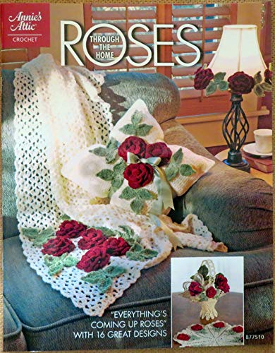 9781596351592: Roses Through the Home 877510