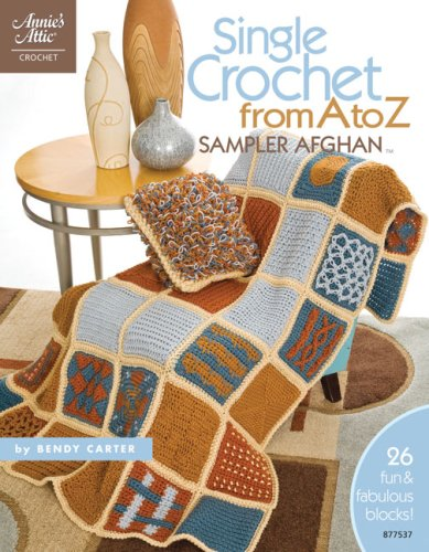 9781596351844: Single Crochet from a to Z Sampler Afghan