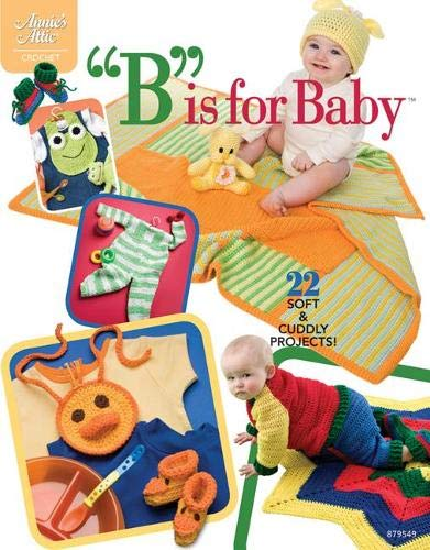 9781596352520: B Is for Baby (Annie's Attic: Crochet)
