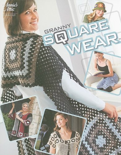 9781596352537: Granny Square Wear (Annie's Attic: Crochet)