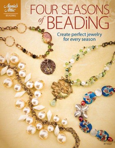 9781596352674: Four Seasons of Beading (Annie's Attic: Beading)