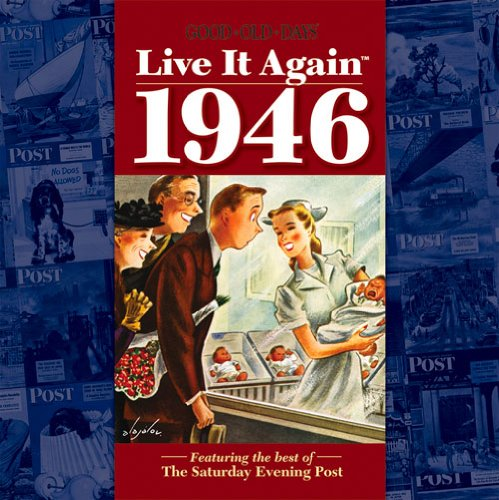 GOOD OLD DAYS LIVE IT AGAIN 1946: BARB SPRUNGER