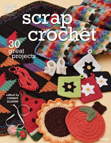 9781596352896: Scrap Crochet: 30 Great Projects (Annie's Attic: Crochet)