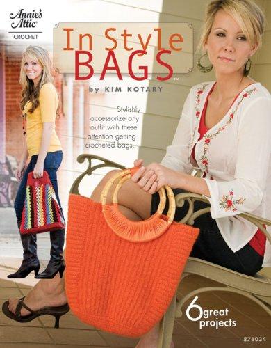 In Style Bags (Annie's Attic: Crochet): Kotary, Kim