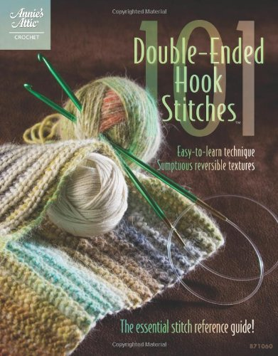 9781596353220: 101 Double-Ended Hook Stitches (Annie's Attic: Crochet)