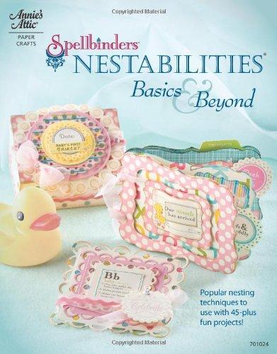 9781596353596: Spellbinders Nestabilities: Basics & Beyond (Annie's Attic: Paper Crafts)