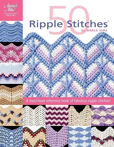 9781596353626: 50 Ripple Stitches (Annie's Attic: Crochet)