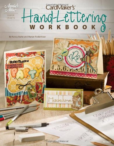 9781596353787: CardMaker's® Hand-Lettering Workbook (Annie's Attic: Paper Crafts)