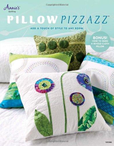 Pillow Pizzazz: Annie's