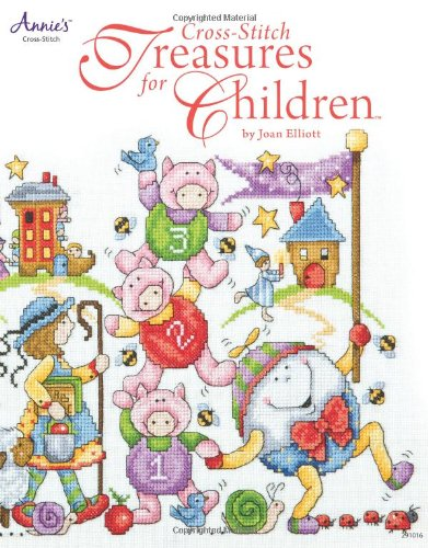 Cross-Stitch Treasures for Children (1596356170) by Joan Elliott