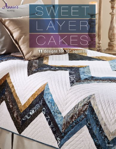 9781596356467: Sweet Layer Cakes: 11 Designs for 10