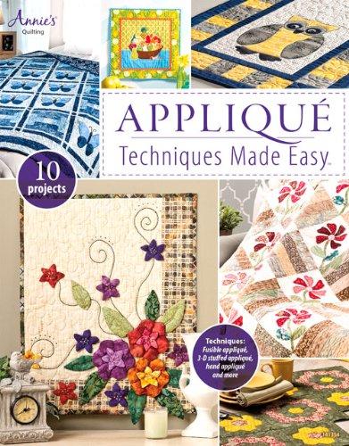 9781596356542: Appliqué Techniques Made Easy (Annie's Quilting)