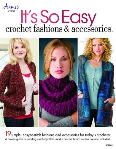 9781596358355: It's So Easy: Crochet Fashions & Accessories (Annie's Crochet)