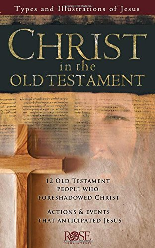 9781596361690: Christ in the Old Testament pamphlet: Types and Illustrations of Jesus