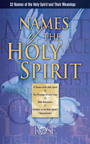 9781596362079: Names of the Holy Spirit Pamphlet by Rose Publishing