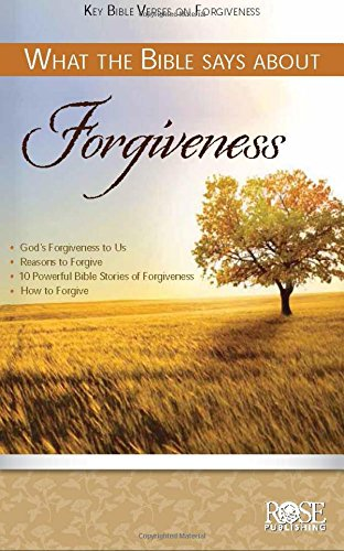 9781596364400: What the Bible Says about Forgiveness pamphlet