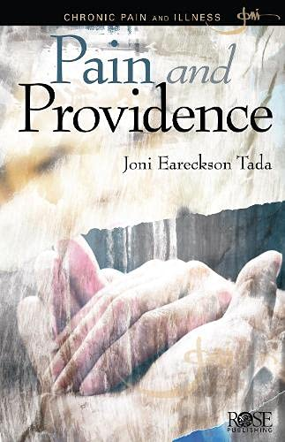 Pain and Providence pamphlet by Joni Eareckson Tada (9781596365216) by Joni Eareckson Tada