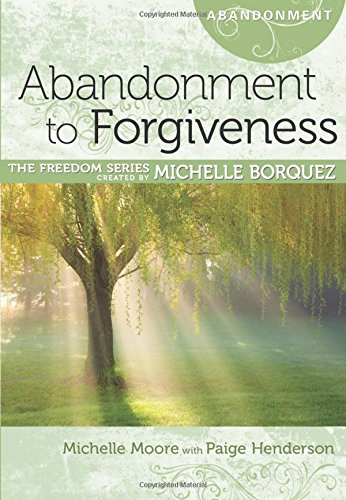 9781596366251: Abandonment to Forgiveness Minibook [Freedom Series] (Freedom (Rose Publishing))