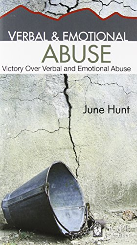 9781596366459: Verbal and Emotional Abuse [June Hunt Hope for the Heart Series]