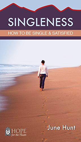 9781596368811: Singleness (5-Pack): How to Be Single and Satisfied (June Hunt Hope for the Heart)