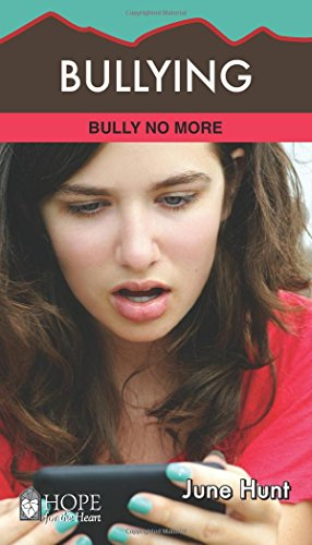 9781596369269: Bullying: Bully No More (Hope for the Heart)