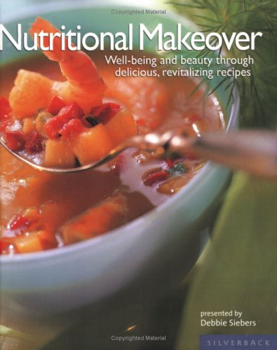 9781596370104: Nutritional Makeover: Well-Being and Beauty Through Delicious, Revitalizing Recipes