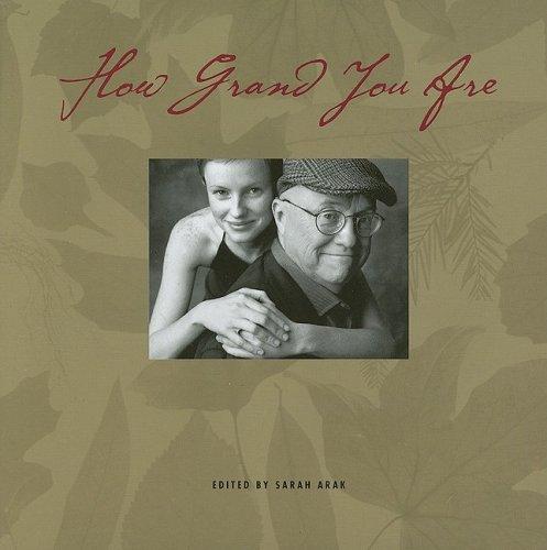 How Grand You Are (Gift Book): Editor-Sarah Arak