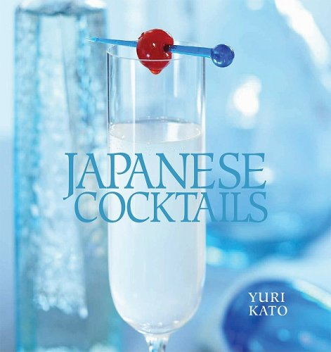 9781596372535: Japanese Cocktails
