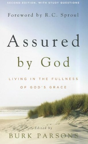 9781596381018: Assured by God: Living in the Fullness of God's Grace