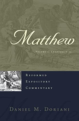 Matthew, Volume 1-2 (Hardback): Daniel M Doriani