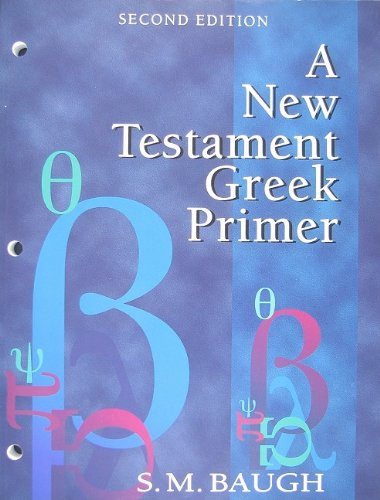 9781596381629: A New Testament Greek Primer