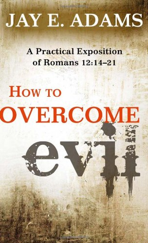 9781596382220: How to Overcome Evil