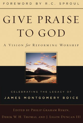 Give Praise to God: A Vision for