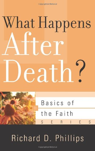 9781596384040: What Happens After Death? (Basics of the Faith)