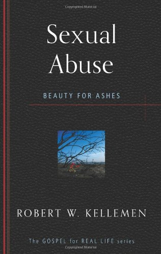 9781596384194: Sexual Abuse: Beauty for Ashes (Gospel for Real Life)