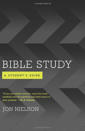 9781596386372: Bible Study: A Student's Guide