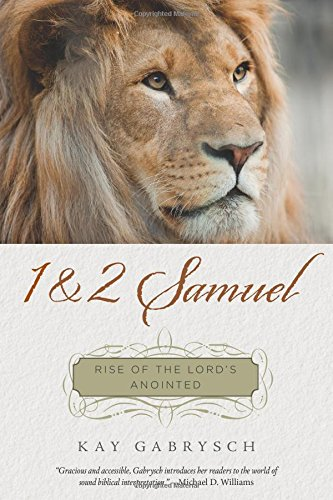 9781596387508: 1 & 2 Samuel: Rise of the Lord's Anointed (Tapestry)