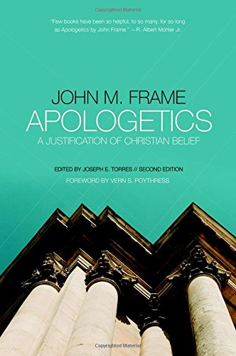 9781596389380: Apologetics: A Justification of Christian Belief