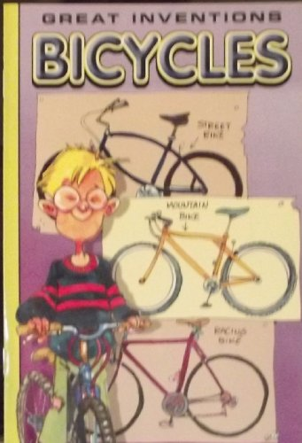Bicycles (Great Inventions) (Great Inventions Readers): Remedia Publications