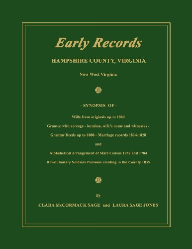 9781596410817: Early Records, Hampshire County, Virginia, Now West Virginia