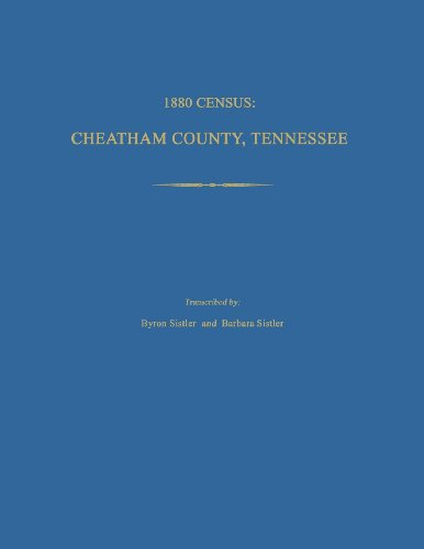 1880 Census, Cheatham County, Tennessee: Sistler, Byron, and Sistler, Barbara