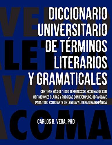 9781596412880: Diccionario Universitario de Terminos Literarios y Gramaticales (Spanish Edition)