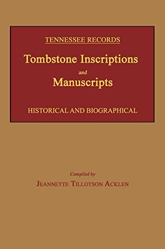 9781596413283: Tennessee Records: Tombstone Inscriptions and Manuscripts