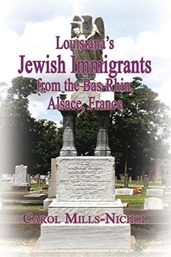 9781596413405: Louisiana's Jewish Immigrants from the Bas-Rhin, Alsace, France