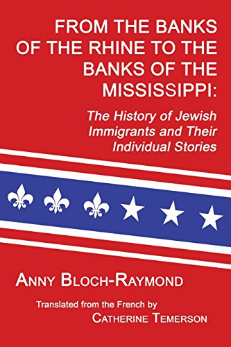 From the Banks of the Rhine to the Banks of the Mississippi: The History of Jewish Immigrants and ...