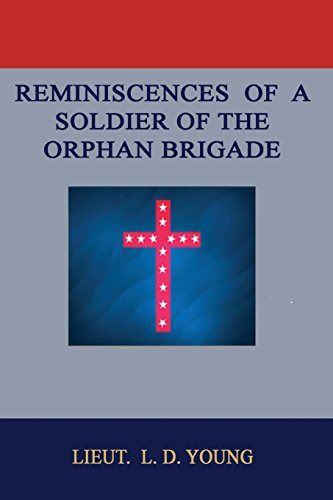 9781596413559: Reminiscences of a Soldier of the Orphan Brigade