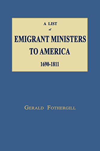 A List of Emigrant Ministers to America 1690-1811: Fothergill, Gerald