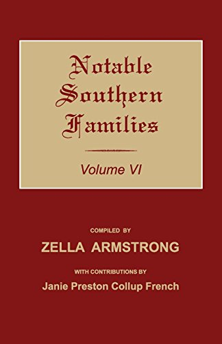 9781596413894: Notable Southern Families. Volume VI