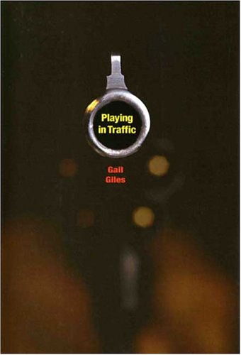 9781596430051: Playing in Traffic